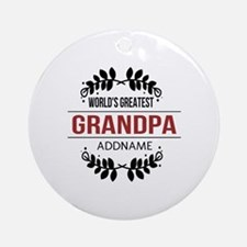 Custom Worlds Greatest Grandpa Ornament (Round)
