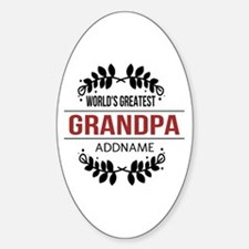 Custom Worlds Greatest Grandpa Sticker (Oval)