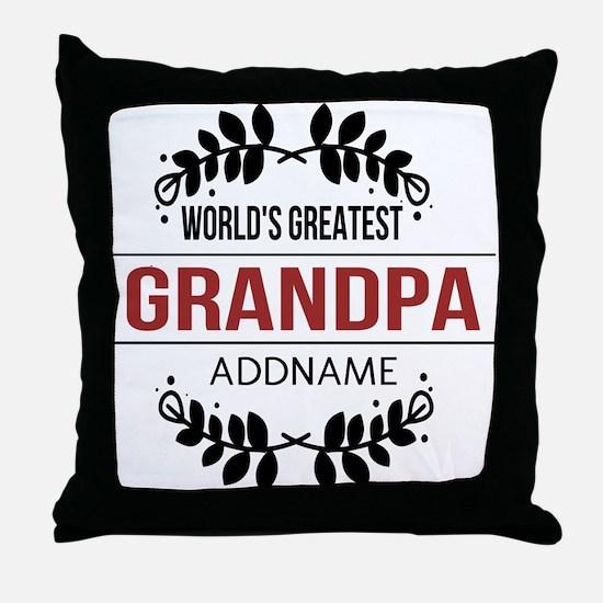 Custom Worlds Greatest Grandpa Throw Pillow