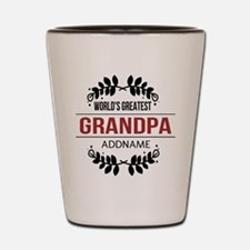 Custom Worlds Greatest Grandpa Shot Glass