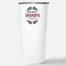 Custom Worlds Greatest Stainless Steel Travel Mug