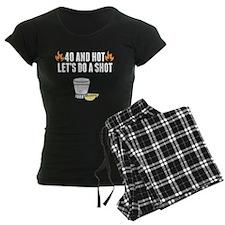 40 And Hot Pajamas
