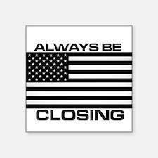 ALWAYS BE CLOSING Sticker