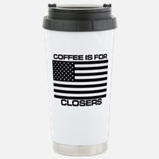 COFFEE IS FOR CLOSERS Stainless Steel Travel Mug