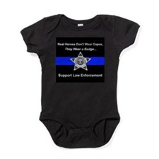 Real Heroes Wear Badges Baby Bodysuit