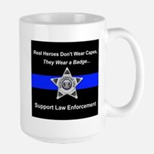 Real Heroes Wear Badges Mugs