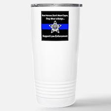 Real Heroes Wear Badges Travel Mug
