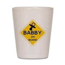 TITTY BABBY ON BOARD' Shot Glass