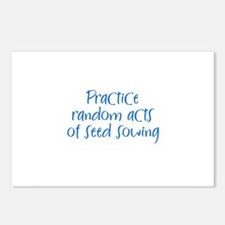 Practice random acts of seed  Postcards (Package o