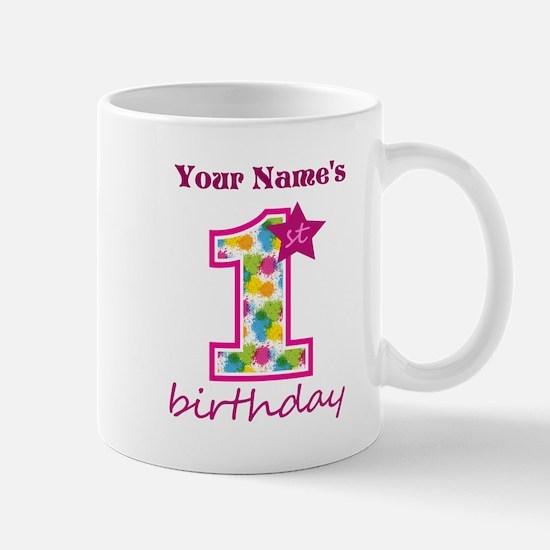 1st Birthday Splat - Personalized Mug