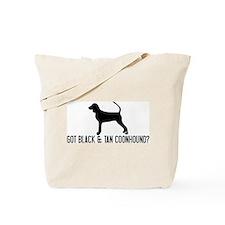 Got Black and Tan Coonhound Tote Bag