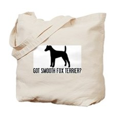 Got Smooth Fox Terrier Tote Bag