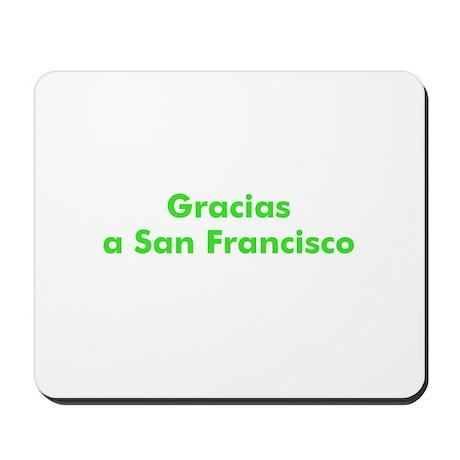 Gracias a San Francisco Mousepad