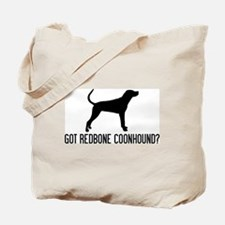 Got Redbone Coonhound Tote Bag