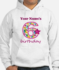 6th Birthday Splat - Personalize Hoodie