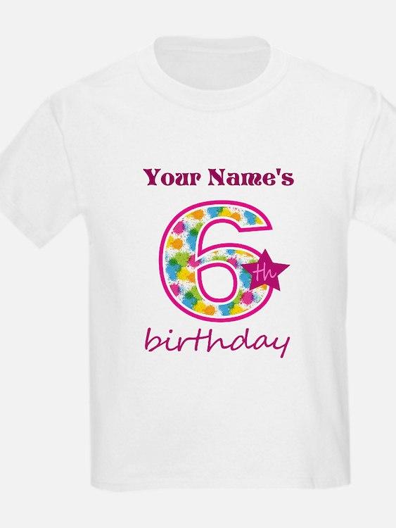 6th Birthday Splat - Personaliz T-Shirt