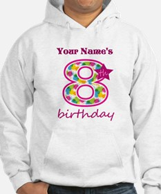 8th Birthday Splat - Personalize Hoodie
