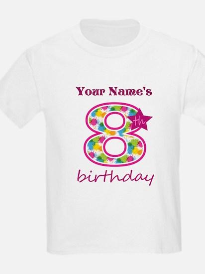 8th Birthday Splat - Personaliz T-Shirt