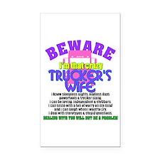 Beware Trucker's Wife Rectangle Car Magnet
