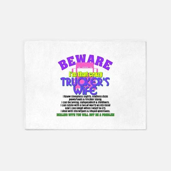 Beware Trucker's Wife 5'x7'Area Rug