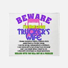 Beware Trucker's Wife Throw Blanket