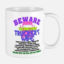 Beware Trucker's Wife Mugs
