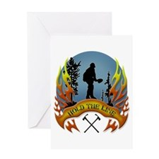 Wildland Firefighter (Hold the Line) Greeting Card