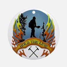 Wildland Firefighter (Hold the Li Ornament (Round)