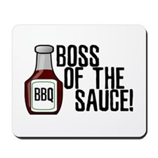 Boss of the Sauce Mousepad