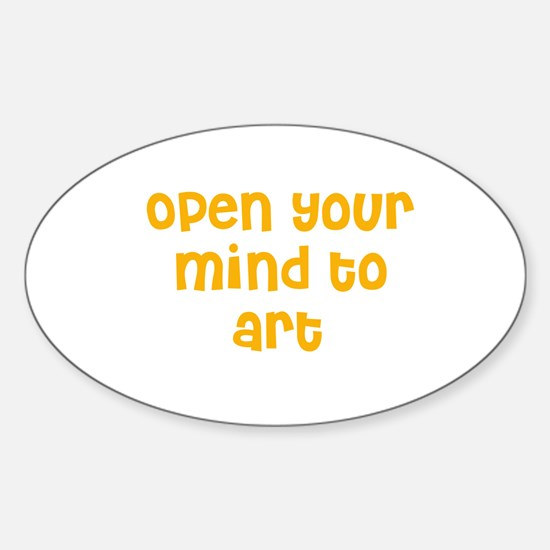 Open your mind to art Oval Decal