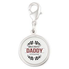 Custom Worlds Greatest Daddy Silver Round Charm