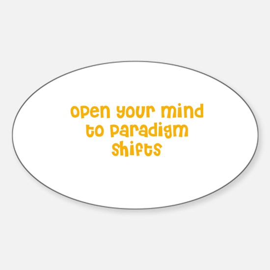 Open your mind to paradigm sh Oval Decal