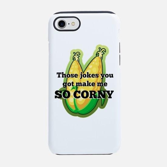 Jokes Make Me So Corny iPhone 7 Tough Case
