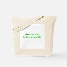 Gracias que todo es posible Tote Bag