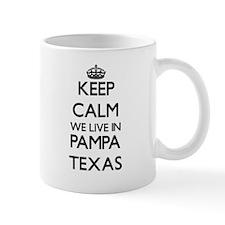 Keep calm we live in Pampa Texas Mugs