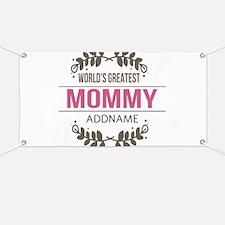 Custom Worlds Greatest Mommy Banner