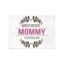 Custom Worlds Greatest Mommy 5'x7'Area Rug