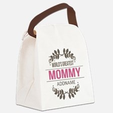 Custom Worlds Greatest Mommy Canvas Lunch Bag