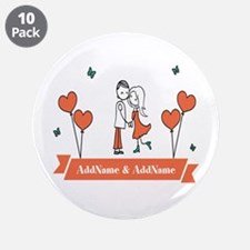 "Personalized Names Couple He 3.5"" Button (10 pack)"