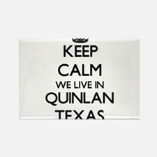 Keep calm we live in Quinlan Texas Magnets
