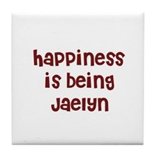 happiness is being Jaelyn Tile Coaster