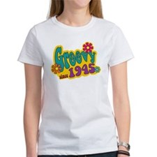 Groovy Since 1945 T-Shirt