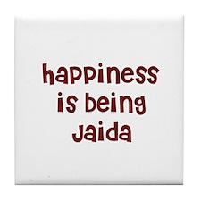 happiness is being Jaida Tile Coaster