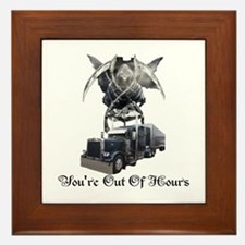 You're Out Of Hours Framed Tile