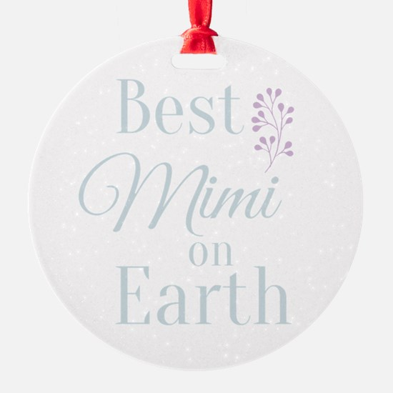 Best Mimi on Earth Ornament