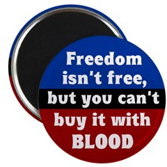 Blood and Freedom Magnet