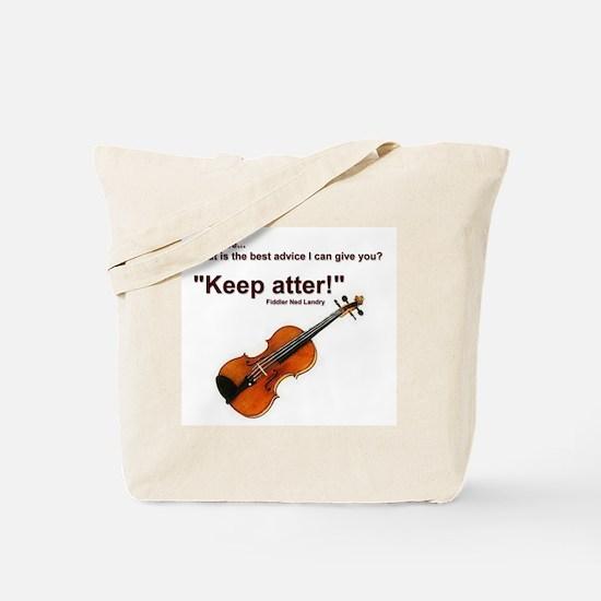 """""""Keep atter!"""" Fiddle Violin Tote Bag"""