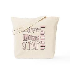 Live Laugh Love Scrap Tote Bag