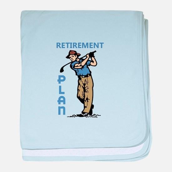 Retirement Plan baby blanket