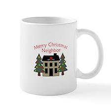 MERRY CHRISTMAS NEIGHBOR Mugs